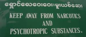 Keep away from narcotics and psychotropic substances, Myanmar